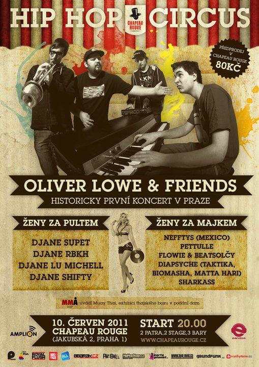 Hip Hop Circus s OLIVER LOWE & FRIENDS v Chapeau Rouge BOMBING