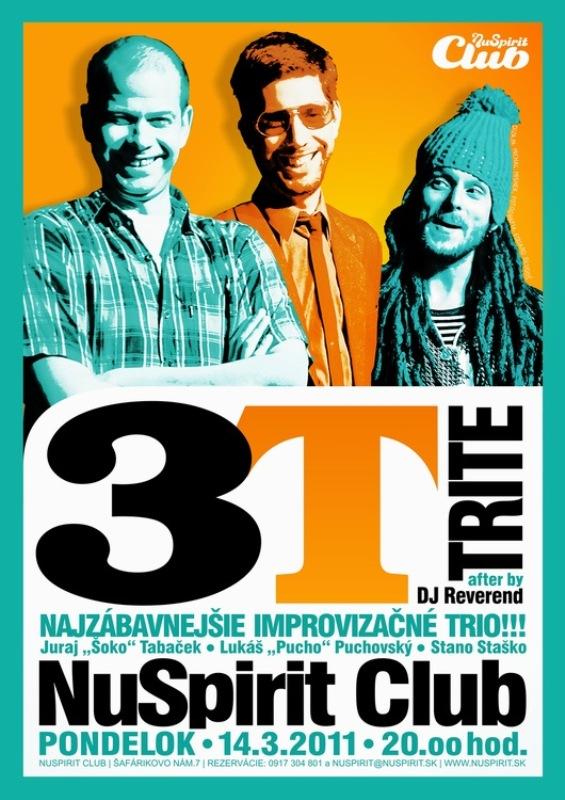14.3.2001 Tri Tvorivé Tvory – 3T v Nu Spirit Clube BOMBING