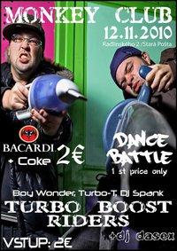 TURBO BOOST RIDERS - v MONKEY CLUB-e v piatok 12.11.2010. BOMBING