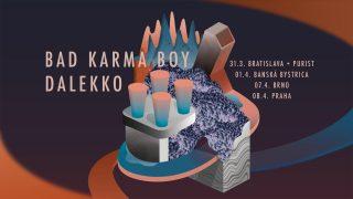 Bad Karma Boy a Dalekko