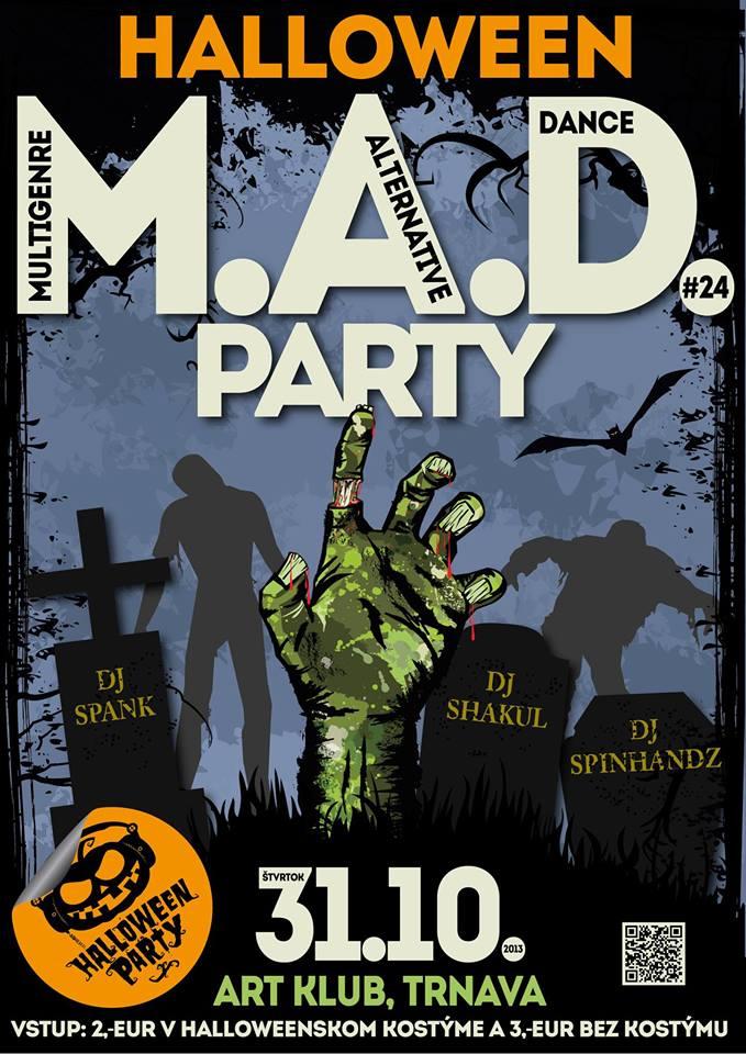 Halloween M.A.D. Party v Trnavskom Art Klube BOMBING