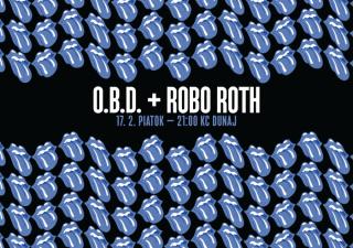 Rocková legenda O.B.D. a Robo Roth odpália koncert v KC Dunaj! BOMBING