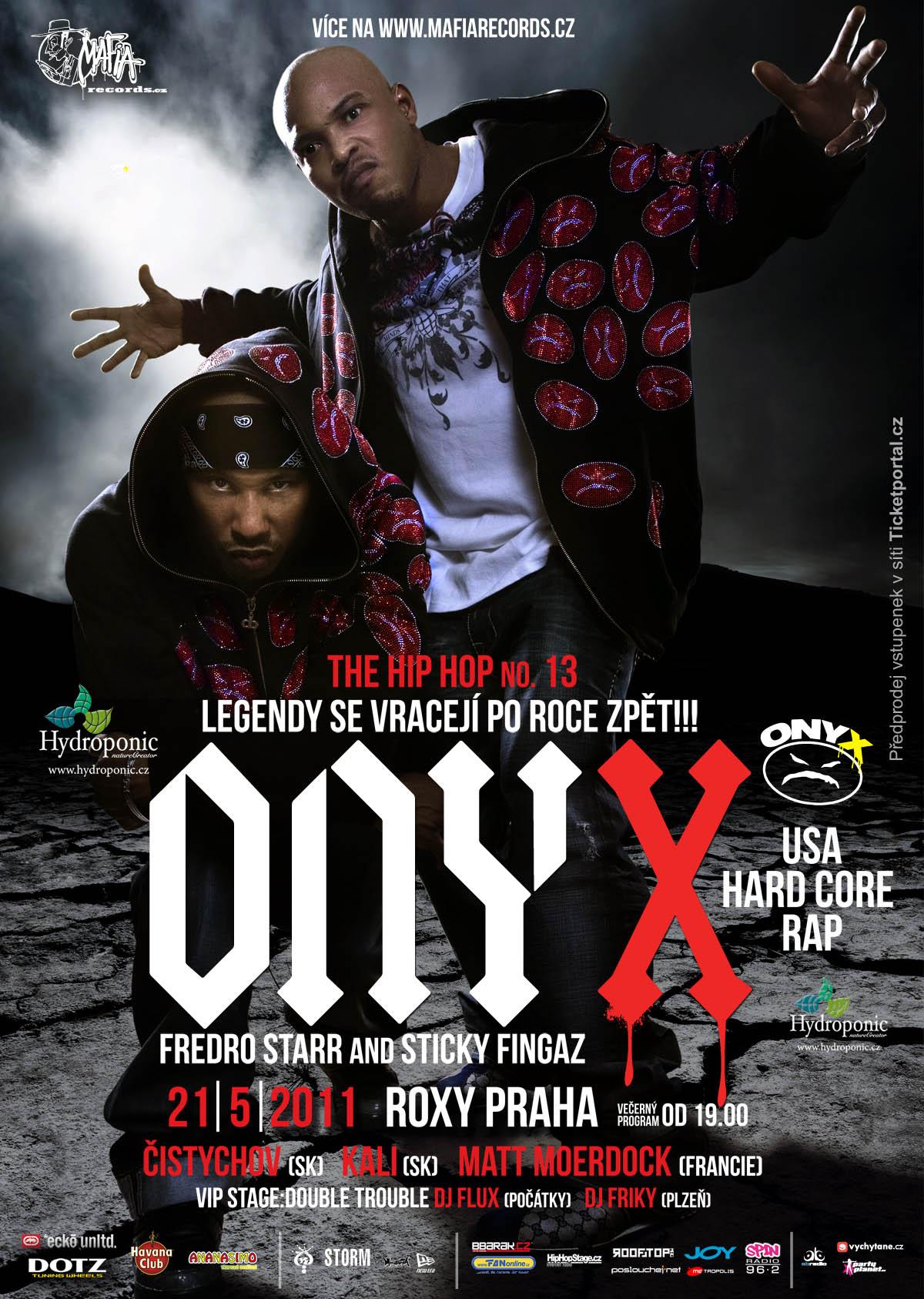 21.5. ONYX LIVE IN PRAHA!  BOMBING