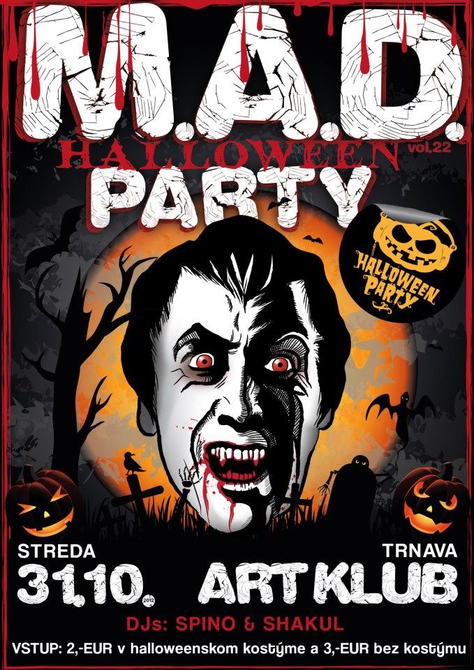 Halloween M.A.D. Party #22 , Trnava BOMBING