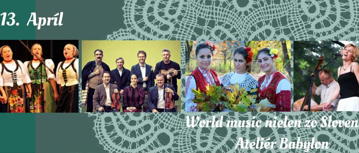 World Music nielen zo Slovenska v bratislavskom Ateliér Babylon BOMBING