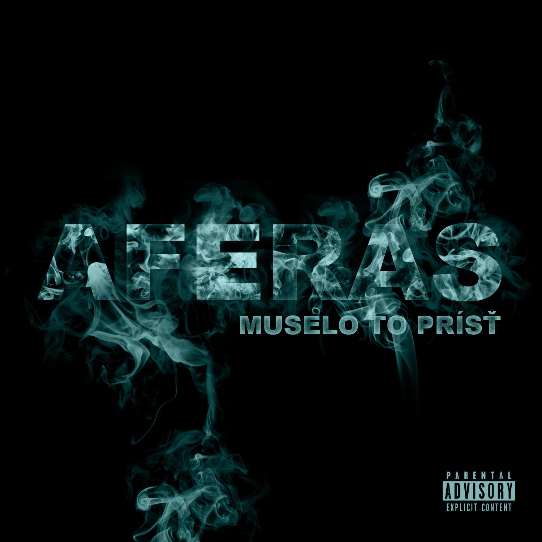 AFERAS - Muselo to prísť 2010 *DOWNLOAD* BOMBING 1