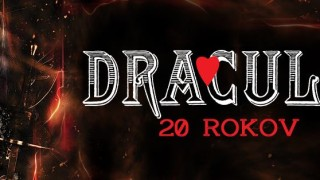 20. výročie muzikálu Dracula - Bratislava a Košice BOMBING