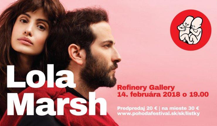 Lola Marsh vystúpia 14. februára v bratislavskej Refinery Gallery BOMBING 1