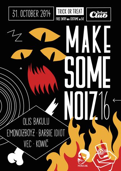 SEX, HORROR & ROCK'n'ROLL ovládnu strašidelné vydanie Make Some Noiz už tento piatok vNu Spirit Clube BOMBING