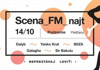 Scena_FM sa vracia do  Piešťan BOMBING 3