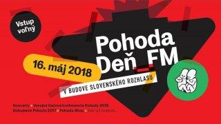Nabitý program POHODA DEŇ_FM 2018 už túto stredu BOMBING 2