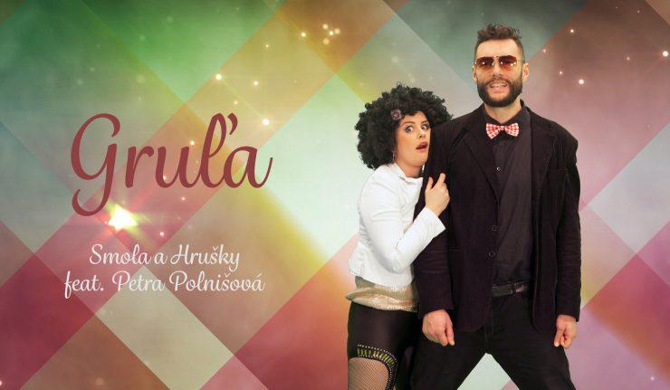 Video Gruľa (Smola a Hrušky feat. Petra Polnišová) sa dostalo do top 10 slovenských videí na Youtube BOMBING 1