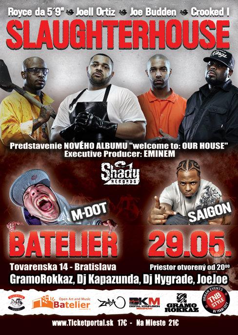 Slaughterhouse - Saigon - M-DOT in Bratislava - 29.05.2012 BOMBING