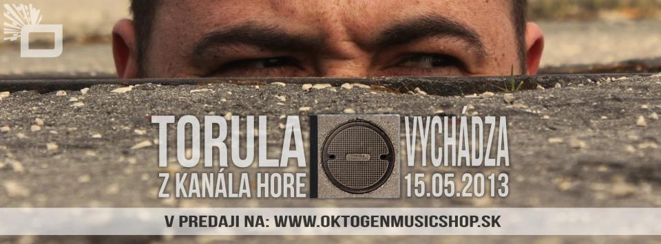 Torula - Z KANÁLA HORE ** new album BOMBING