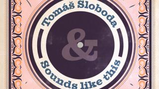Vyzretý rocknroll Tomáša Slobodu & Sounds Like This sa vracia do Nu Spirit Clubu BOMBING